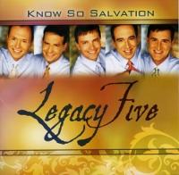 legacyfive2007knowsosalvation