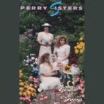 perrysisters1992gardenofdreams150
