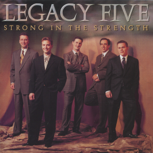 legacyfive1999stronginthestrengthmax