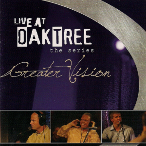 greatervision2009liveatoaktreemax