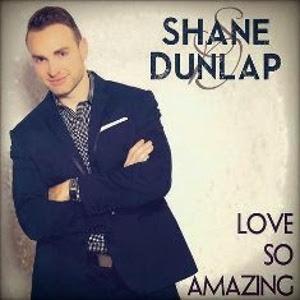 Shane-Dunlap–Love-so-Amazing-2015